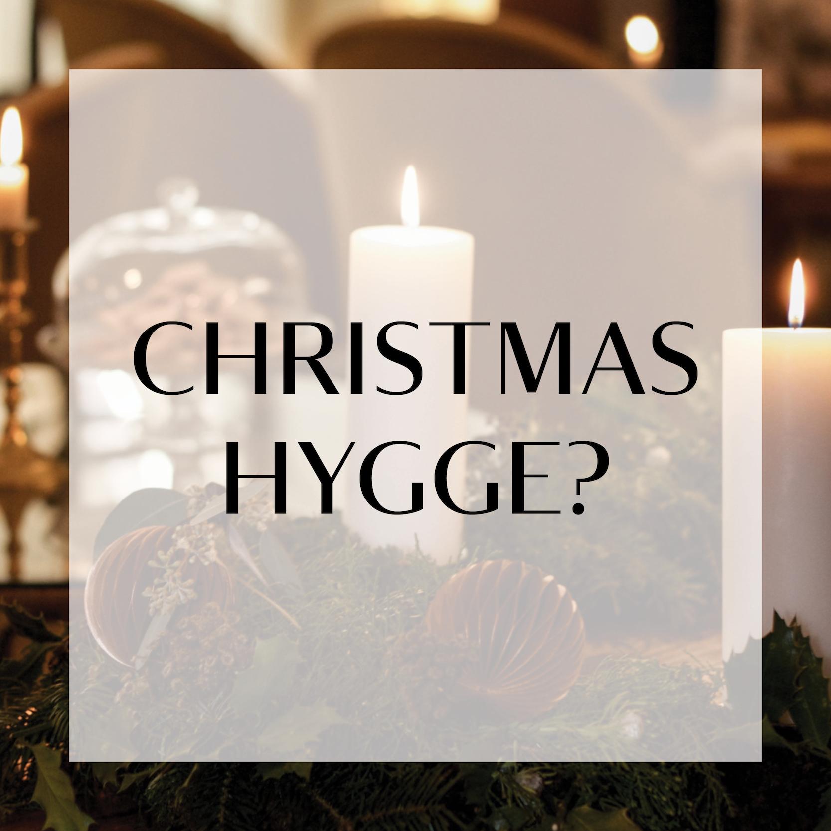 Christmas Hygge?